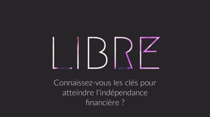 Connaissez-vous les clés pour atteindre l'indépendance financière ?